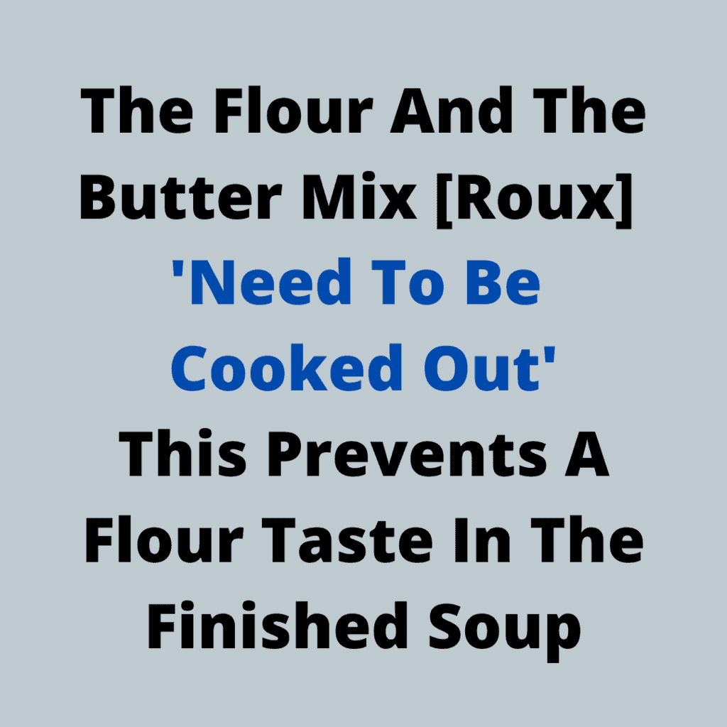 Cooking Out The Roux